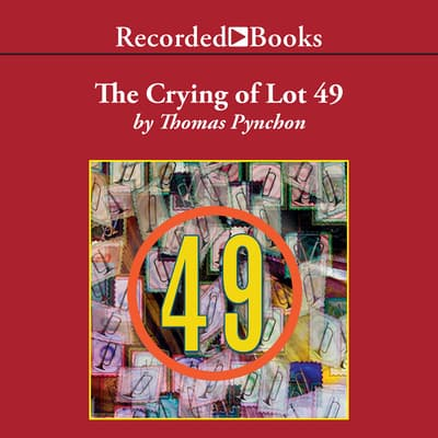 The Crying of Lot 49 by Thomas Pynchon audiobook