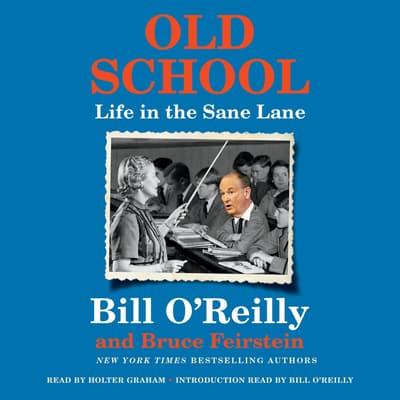 Old School by Bill O'Reilly audiobook