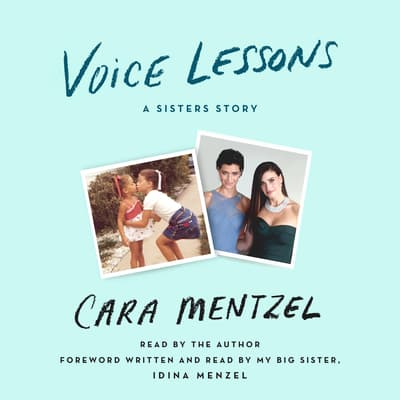 Voice Lessons by Cara Mentzel audiobook