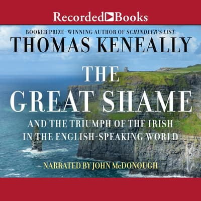 The Great Shame by Thomas Keneally audiobook