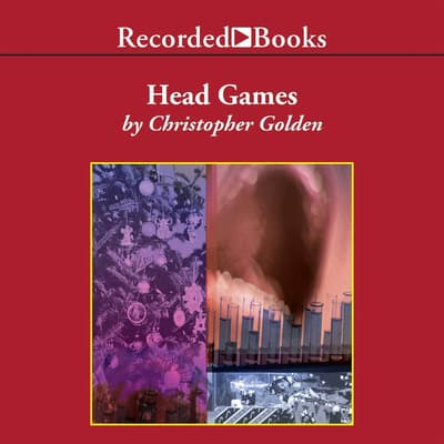 Head Games by Christopher Golden audiobook