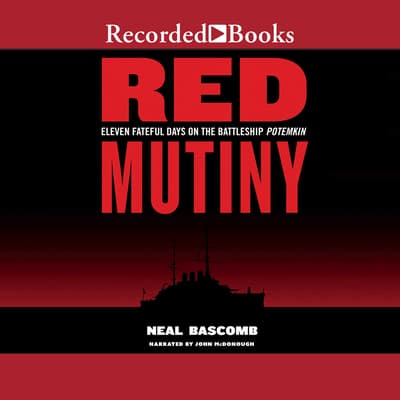 Red Mutiny by Neal Bascomb audiobook
