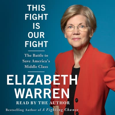This Fight Is Our Fight by Elizabeth Warren audiobook