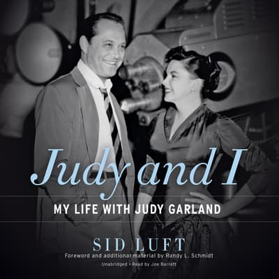 Judy and I by Sid Luft audiobook