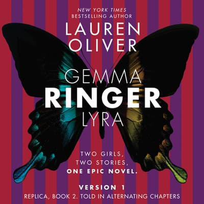 Ringer, Version 1 by Lauren Oliver audiobook