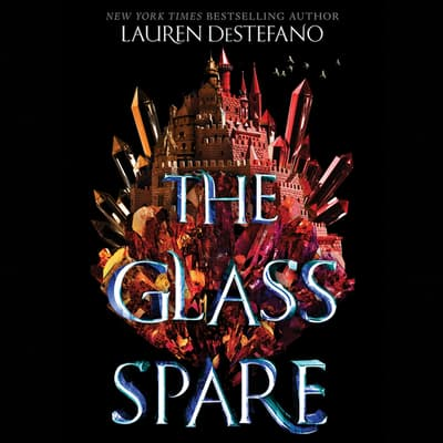 The Glass Spare by Lauren DeStefano audiobook