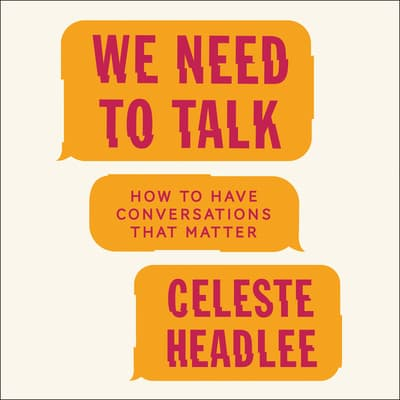 We Need to Talk by Celeste Headlee audiobook