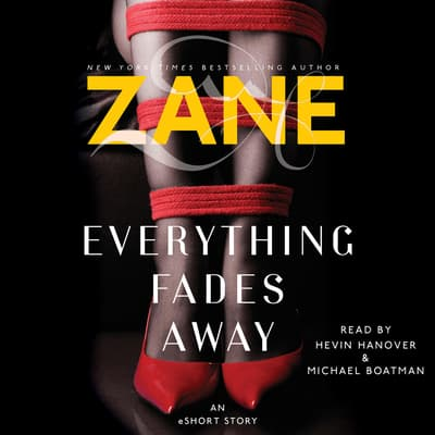Zane's Everything Fades Away by Zane audiobook