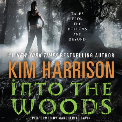 Into the Woods by Kim Harrison audiobook