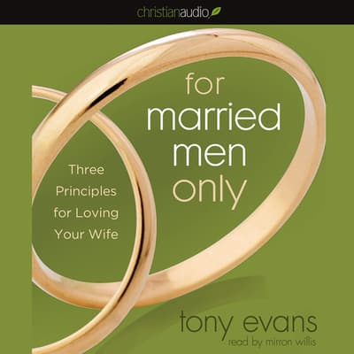 For Married Men Only by Tony Evans audiobook