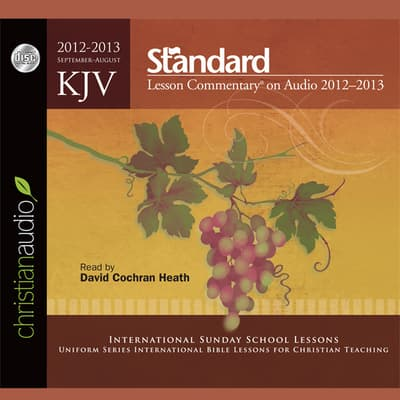 KJV Standard Lesson Commentary 2012-2013 by Standard Publishing Company audiobook