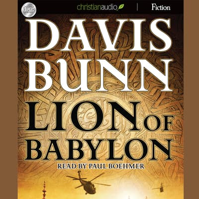 Lion of Babylon by Davis Bunn audiobook