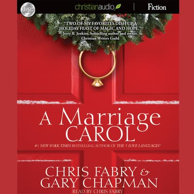 Marriage Carol by Chris Fabry audiobook