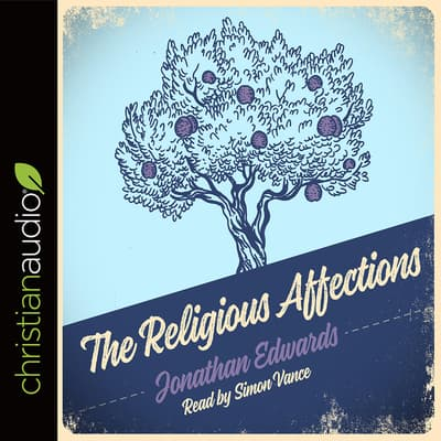 Religious Affections by Jonathan Edwards audiobook