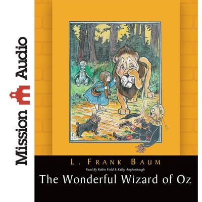 Wonderful Wizard of Oz by L. Frank Baum audiobook