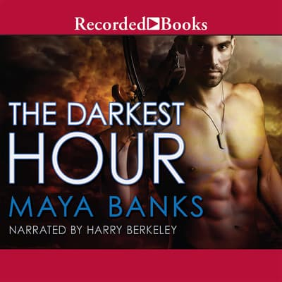 The Darkest Hour by Maya Banks audiobook