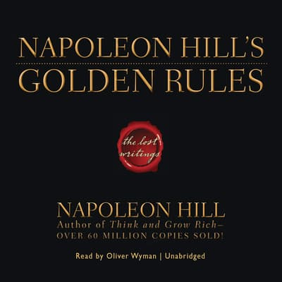 Napoleon Hill's Golden Rules by Napoleon Hill audiobook