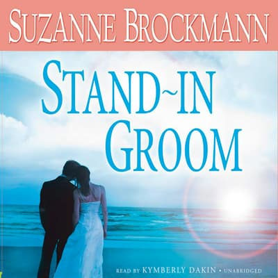 Stand-In Groom by Suzanne Brockmann audiobook
