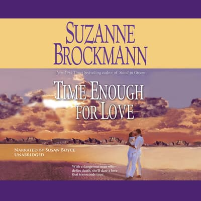Time Enough for Love by Suzanne Brockmann audiobook
