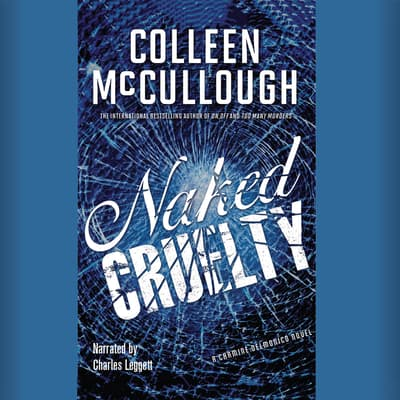 Naked Cruelty by Colleen McCullough audiobook