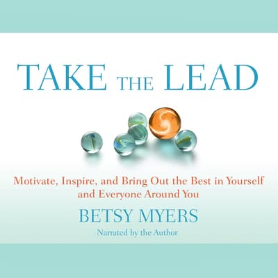Take the Lead by Betsy Myers audiobook