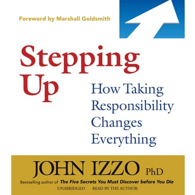 Stepping Up by John Izzo audiobook