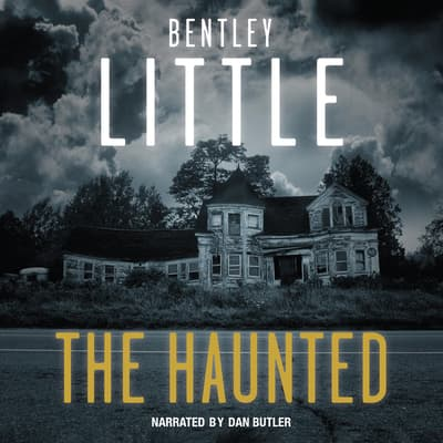 The Haunted by Bentley Little audiobook