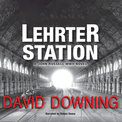 Lehrter Station by David Downing audiobook