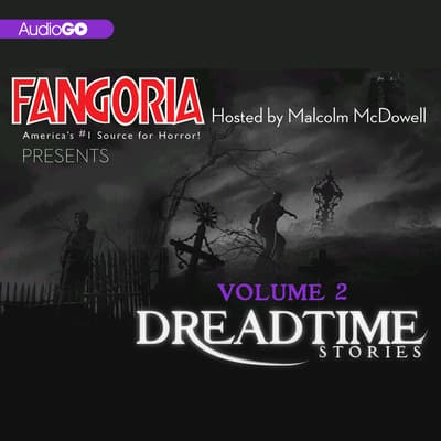Fangoria's Dreadtime Stories, Vol. 2 by Fangoria audiobook