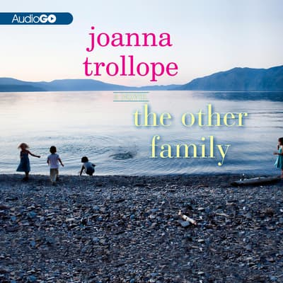 The Other Family by Joanna Trollope audiobook
