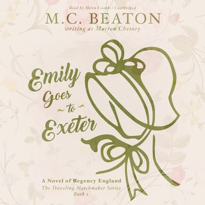 Emily Goes to Exeter by M. C. Beaton audiobook