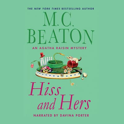 Hiss and Hers by M. C. Beaton audiobook