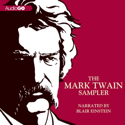 The Mark Twain Sampler by Mark Twain audiobook
