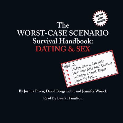 The Worst-Case Scenario Survival Handbook: Dating & Sex by Joshua Piven audiobook
