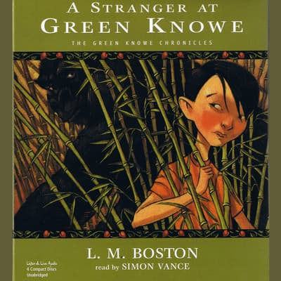 A Stranger at Green Knowe by L. M. Boston audiobook