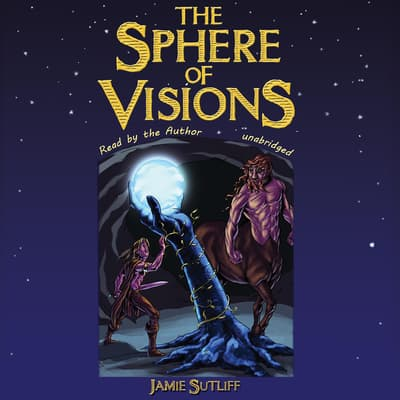 The Sphere of Visions by Jamie Sutliff audiobook