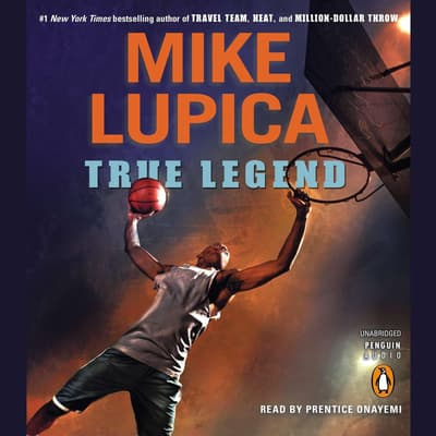 True Legend by Mike Lupica audiobook