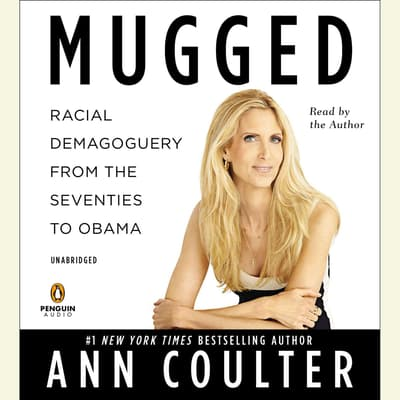 Mugged by Ann Coulter audiobook