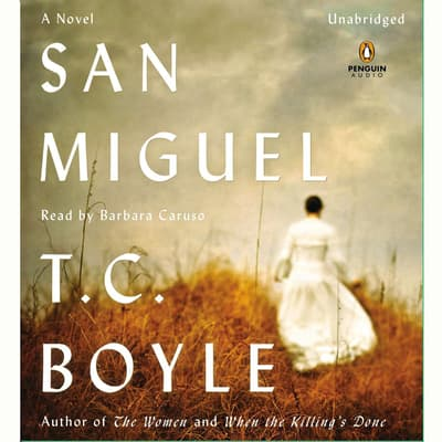 San Miguel by T. C. Boyle audiobook