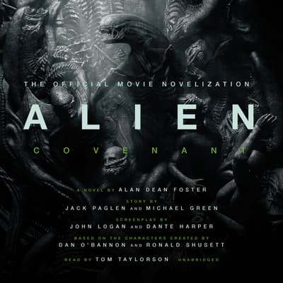 Alien: Covenant by Alan Dean Foster audiobook