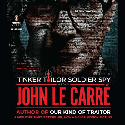 Tinker Tailor Soldier Spy by John le Carré audiobook