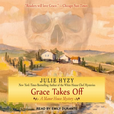 Grace Takes Off by Julie Hyzy audiobook