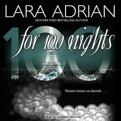 For 100 Nights by Lara Adrian audiobook