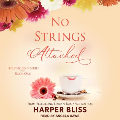 No Strings Attached by Harper Bliss audiobook