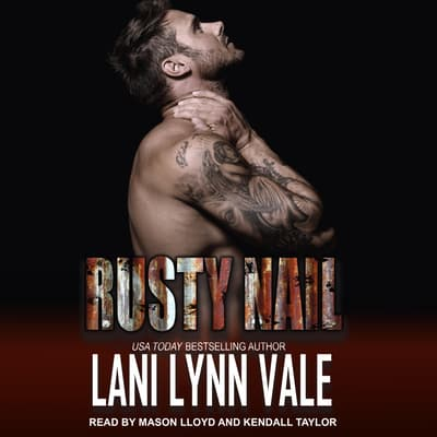 Rusty Nail by Lani Lynn Vale audiobook