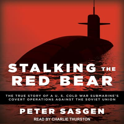 Stalking the Red Bear by Peter Sasgen audiobook