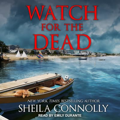 Watch for the Dead by Sheila Connolly audiobook