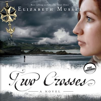 Two Crosses by Elizabeth Musser audiobook