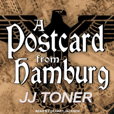 A Postcard from Hamburg by JJ Toner audiobook