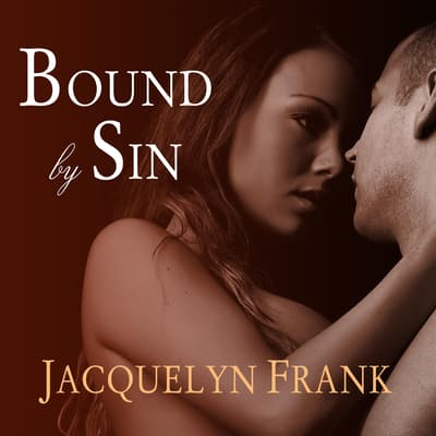 Bound By Sin by Jacquelyn Frank audiobook